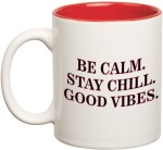 Prithish Plates & Tableware Prithish Be Calm.Stay Chill. Good Vibes. Double Color Ceramic Mug