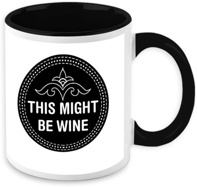 HomeSoGood This Might Be Wine Ceramic Mug
