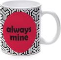 Printland Always Mine Mug - Multicolor, Pack Of 1