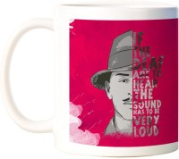 ShopMantra Bhagat Singh If The Deaf Quote White  Ceramic Mug (300 Ml)