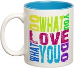 Prithish Plates & Tableware Prithish Do What You Love Love What You Do Double Color Ceramic Mug