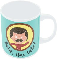 PosterGuy Beta Itni Late? Quirky | Father's Day Gift Ceramic Mug (280 Ml)