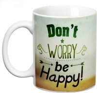 Prithish Don'T Worry Be Happy Ceramic Mug (330 Ml)