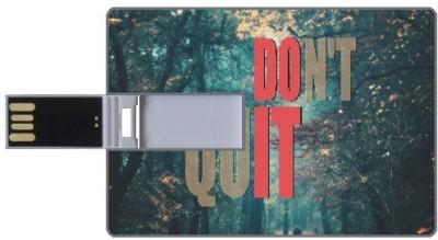 Design worlds Don'T Quit DWPC87348 8 GB  Pen Drive (Multicolor)
