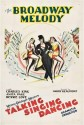 The Broadway Melody - 1929 Paper Print - Small, Rolled