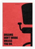 Lab No. 4 Posters Dreams Don't Work Unless You Do Business Quotes Paper Print