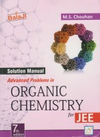 Solution Manual - Advanced Problems In Organic Chemistry For JEE: Regionalbooks