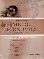 Introductory Micro Economics: A Textbook For Class XII: Regionalbooks