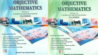 Objective Mathematics For JEE ( Main & Advanced) & Other Engineering Entrance Examinations (Set Of 2 Volumes): Regionalbooks