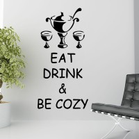 Decor Kafe Decal Style Drink And Be Cozy Wall Art Small Size- 11* 23 Inch Color - Black Wall Sticker (Pack Of 1)