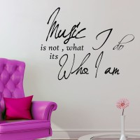 Decor Kafe Music Is Not Who I Am Self Adhesive Wall Decal Large Size-27*21 Inch Wall Sticker Sticker (Pack Of 1)