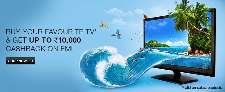 Buy Samsung LED Tv on EMI and Get Cashback of Rs 10000 from Flipkart