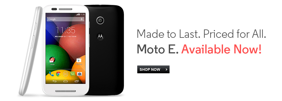Moto E, Available Now
